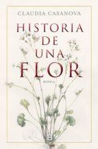 historia de una flor (ebook) claudia casanova 9788466665315