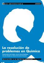 la resolucion de problemas en quimica 9788466739115