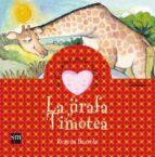 la jirafa timotea (cuentos para sentir emociones) begoña ibarrola 9788467504415