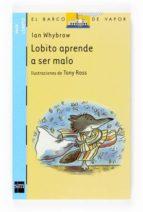 lobito aprende a ser malo-ian whybrow-9788467509915