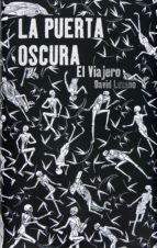 la puerta oscura i. el viajero (ebook-epub) (ebook)-david lozano garbala-9788467543315