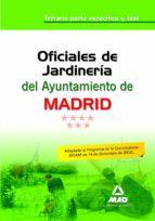 oficiales de jardineria del ayuntamiento de madrid. temario parte especifica y test 9788467656015