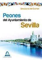 PEONES DEL AYUNTAMIENTO DE SEVILLA. SIMULACROS DE EXAMEN