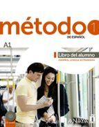 metodo 1 de español:libro del alumno a1-9788467830415