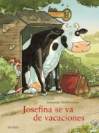 josefina se va de vacaciones alexander steffensmeier 9788467840315