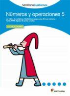 El libro de Numeros y operaciones 5 autor VV.AA. TXT!