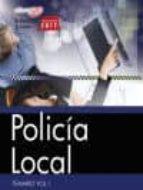 POLICIA LOCAL: TEMARIO (VOL. I)