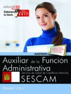 auxiliar de la función administrativa. servicio de salud de castilla-la mancha (sescam). temario vol. ii-9788468177915