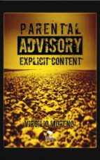 parental advisory explicit content (ebook)-moreno virgilio-9788468656915