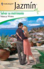 salvar su matrimonio (ebook)-rebecca winters-9788468715315