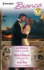 el poder de la inocencia; venganza placentera; amante de conveniencia-lee wilkinson-melanie milburne-9788468799315