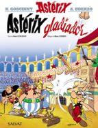 asterix 4: gladiador-rene goscinny-albert uderzo-9788469602515