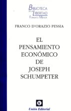el pensamiento economico de joseph schumpeter franco dorazio pessia 9788472096615