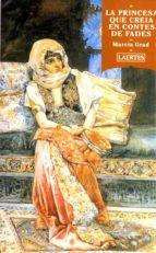 la princesa que creia en contes de fades marcia grad 9788475843315