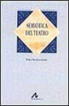 semiotica del teatro erika fischer lichte 9788476353615