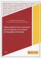 casos prácticos de la oposición para el ingreso en el cuerpo de abogados del estado-9788477874515