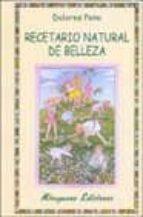 recetario natural de belleza-dolores peno-9788478132515