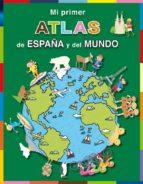 mi primer atlas de españa y del mundo-9788479427115