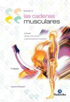 cadenas musculares (t. 2): lordosis, cifosis, escoliosis y deform aciones toracicas-leopold busquet-9788480191715