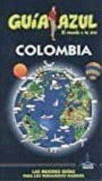 colombia 2017 (guia azul) 9788480239615