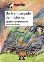 un tren cargado de misterios-agustin fernandez paz-9788483026915