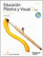 plastica 2º eso matices (los caminos del saber) (andalucia)-9788483052815