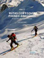 rutas con esquis pirineo aragones. 67 recorridos desde linza al portalet. tomo i-jorge garcia-9788483214015