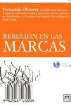 rebelion en las marcas-fernando olivares-9788483566015