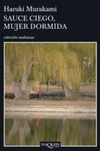sauce ciego, mujer dormida (ebook)-haruki murakami-9788483837115