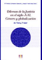 dilemas de la justicia en el siglo xxi nancy fraser 9788483841815