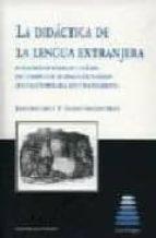 la didactica de la lengua extranjera javier suso lopez maria eugenia fernandez fraile 9788484444015
