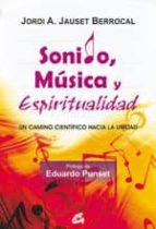 sonido, musica y espiritualidad jordi a. jauset berrocal 9788484453215