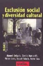 exclusion social y diversidad cultural manuel et al. delgado 9788487303715