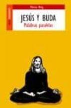jesus y buda: palabras paralelas-marcus j. borg-9788489624115