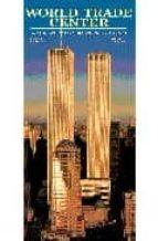 world trade center: los gigantes que desafiaban al cielo-peter skinner-9788489978515
