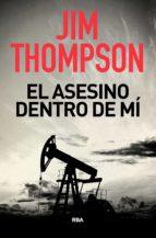 el asesino dentro de mí (ebook) jim thompson 9788490067215