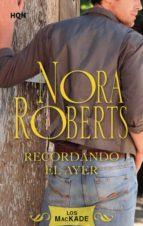recordando el ayer (ebook)-nora roberts-9788490105115