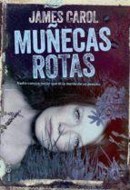muñecas rotas (ebook) james carol 9788490603215