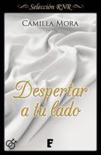 despertar a tu lado (corazones en manhattan 3) (ebook)-camilla mora-9788490697115