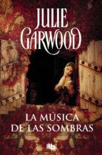 la musica de las sombras (maitland 3)-julie garwood-9788490705315