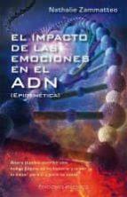 el impacto de las emociones en el adn nathalie zammatteo 9788491110415
