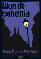 luces de bohemia-ramon maria del valle-inclan-9788491221715