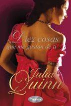 diez cosas que me gustan de ti-julia quinn-9788492916115
