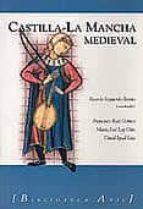 castilla la mancha medieval ricardo izquierdo benito 9788493283315