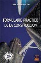 formulario practico de la construccion (6ª ed.) juan bermejo polo 9788493302115