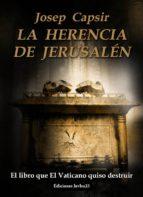 la herencia de jerusalen-josep capsir comin-9788494245015