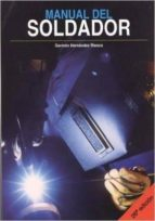 manual del soldador (26ª edicion) german hernandez riesco 9788494498015