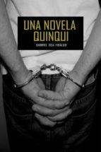 una novela quinqui gabriel oca fidalgo 9788494500015