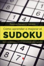 cómo aprender o mejorar el sudoku pascual cervera y cervera 9788494578915