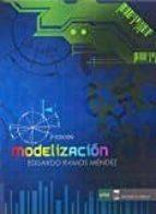 modelizacion (2ª ed.) eduardo ramos mendez 9788494605215